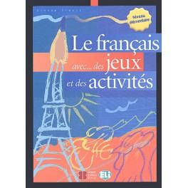 Le français avec des jeux et des activités niveau élémentaire