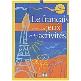 Le français avec des jeux et des activités niveau pré-intermédiaire