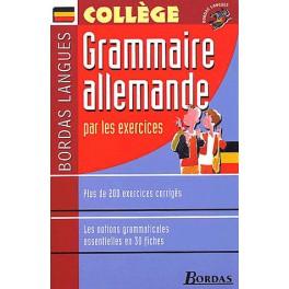 La grammaire allemande par les exercices
