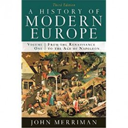 A HISTORY OF MODERNE EUROPE 1ST VOL