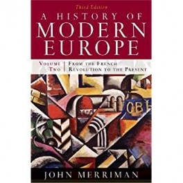 A HISTORY OF MODERNE EUROPE 2ND VOL