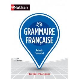 La grammaire française repères pratiques