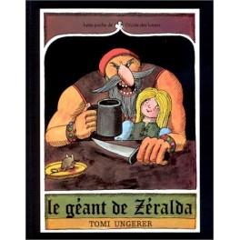 Le Géant de Zeralda de T. Ungerer - Ecole des Loisirs