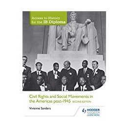 Access to History for the IB Diploma: Civil Rights and social movements in the Americas post-1945