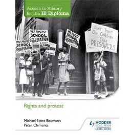 Access to History for the IB Diploma: Rights and Protests